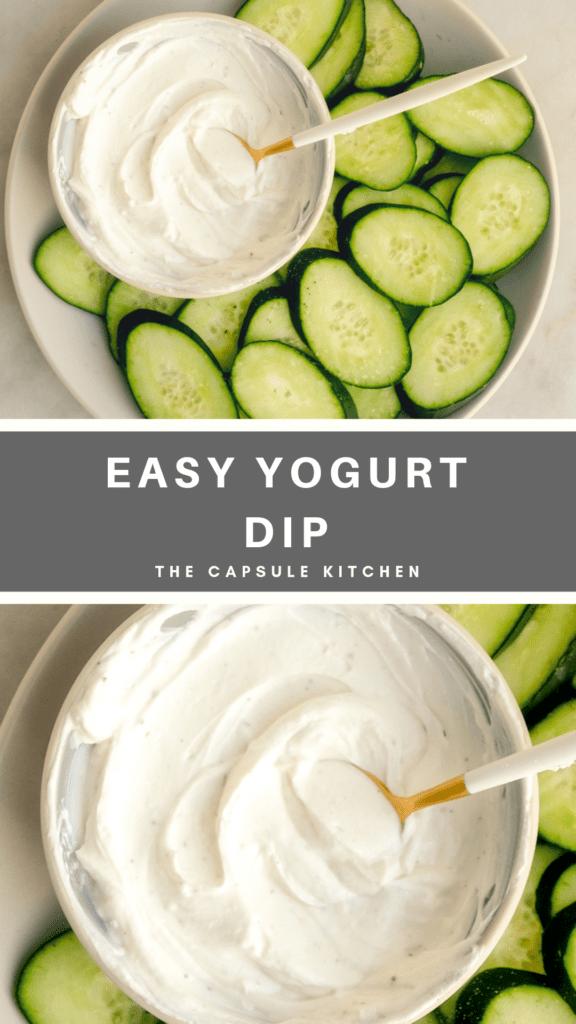 Easy homemade yogurt dip with 3 ingredients- serve with cucumbers