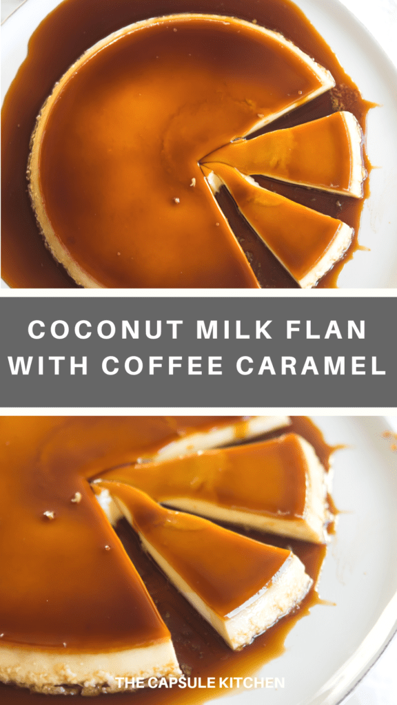 Recipe for coconut milk flan with a coffee caramel topping